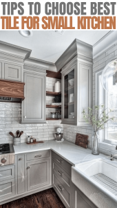 Tips to choose best tile for small kitchen