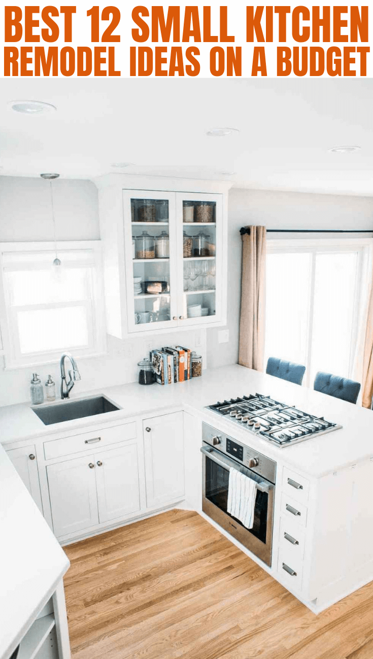 BEST 12 SMALL KITCHEN REMODEL IDEAS ON A BUDGET