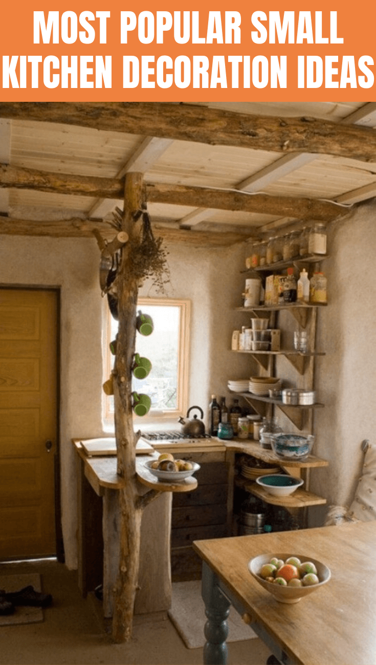 MOST POPULAR SMALL KITCHEN DECORATION IDEAS