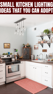 SMALL KITCHEN LIGHTING IDEAS THAT YOU CAN ADOPT