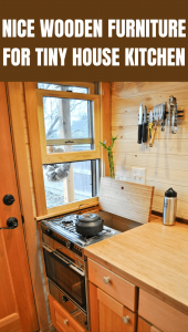 NICE WOODEN FURNITURE FOR TINY HOUSE KITCHEN