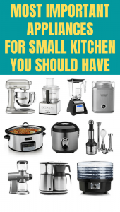 MOST IMPORTANT APPLIANCES FOR SMALL KITCHEN YOU SHOULD HAVE