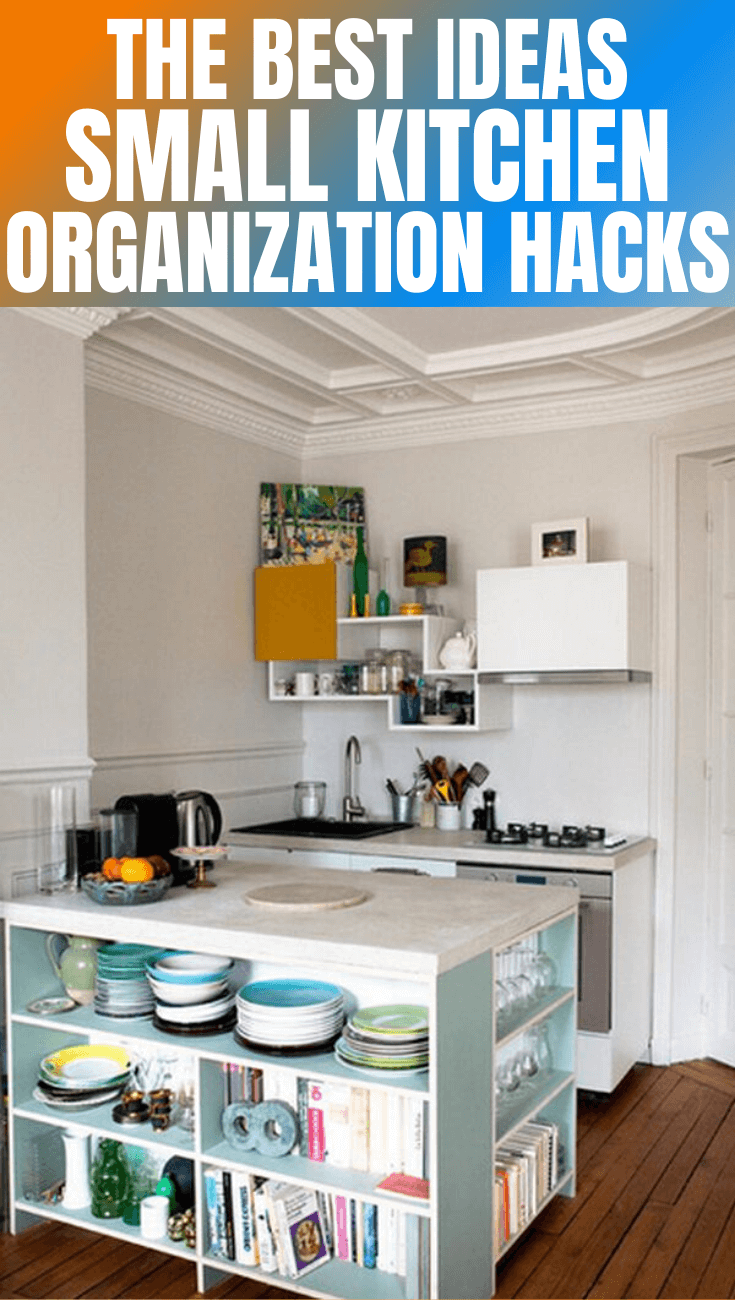 THE BEST IDEAS SMALL KITCHEN ORGANIZATION HACKS